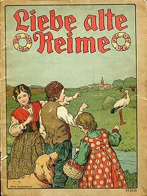 Liebe alte Reime (No. 3269).: Gebhardt, Otto