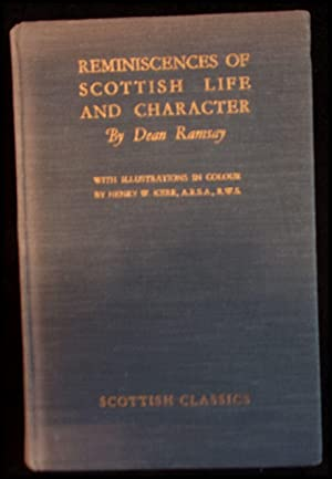 Scottish Classics No. 2: Reminiscences of Scottish: Ramsay, Dean: