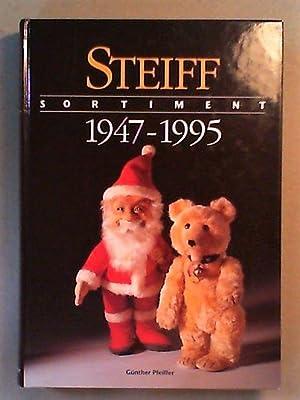 Steiff Sortiment 1947-1995 Vom geliebten Spielzeug zum: Pfeiffer, Günther