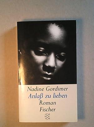 Anlass zu lieben.: Gordimer, Nadine
