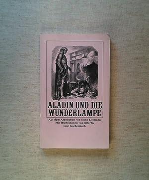 Aladin und die Wunderlampe. Und andere Erzählungen: Littmann, Enno