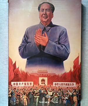 Chinese Propaganda Posters: From the Collection of Michael Wolf (dt./ engl./frnz.).