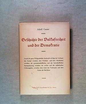 Geschichte der Volksfreiheit und der Demokratie.: Gasser, Adolf: