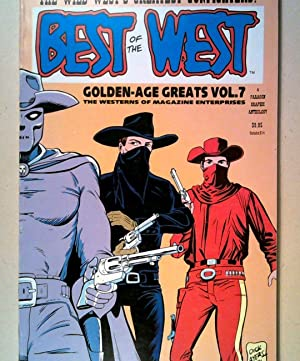 The wild west's greatest Gunfighters Best of the West Golden Age Greats, Vol. 7