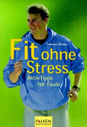 Fit ohne Stress