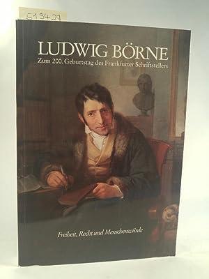 Ludwig Börne 1786-1837 zum 200. Geburtstag d. Frankfurter Schriftstellers: Estermann, Alfred: