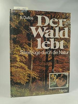 9783451180484 Der Wald Lebt Streifzüge Durch Die Natur
