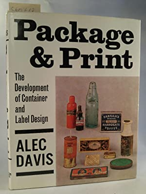 Package and Print. The Development of Container and Label Design.