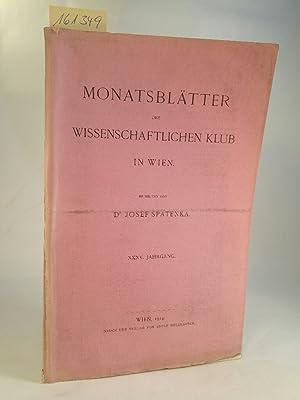 Monatsblätter Des Wissenschaftlichen Club in Wien. 12.: Felix KARRER u.