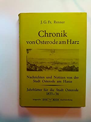 Chronik von Osterode am Harz - Nachrichten und Notizen, Jahrblätter für die Stadt ...