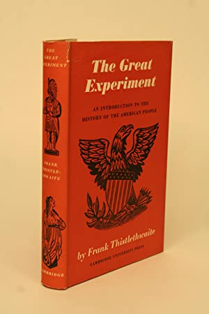 The Great Experiment.: Thistlethwaite, Frank