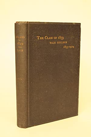History of the Class of 1859, Yale College.: Yale,
