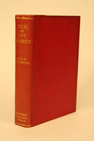 Trial of Mrs. Maybrick.: Irving, H. B.