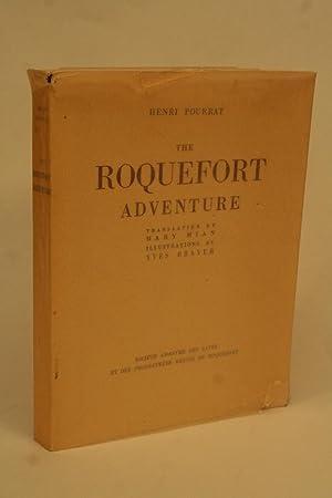 The Roquefort Adventure.: Pourrat, Henri