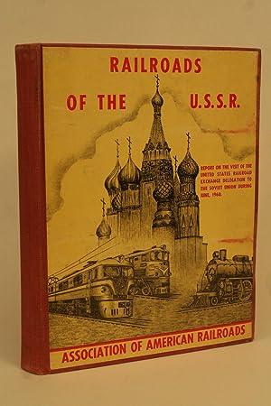 Railroads of the U.S.S.R.: Association Of American Railroads,