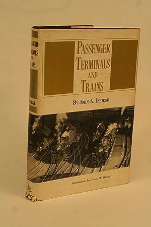 Passenger Trains and Terminals: Droege, John A.