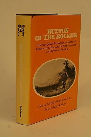 Ruxton of the Rockies.: Hafen, LeRoy R. (ed)