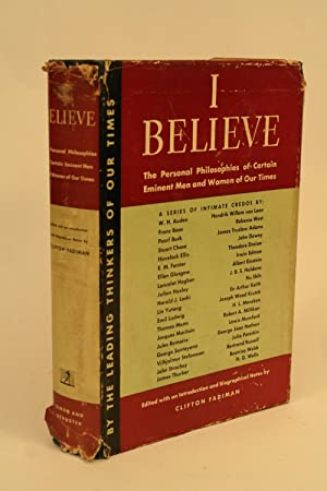 I Believe.: Fadiman, Clifton (ed.)