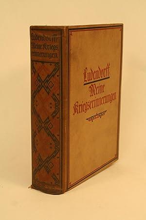 Meine Kriegserinnerungen 1914-1918.: Ludendorff, Erich