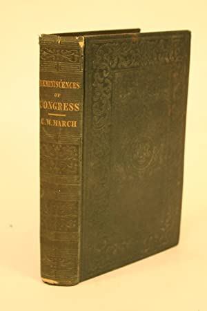 Reminiscences of Congress.: March, Charles W.