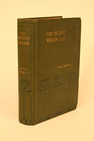 The Ancient Wisdom.: Besant, Annie