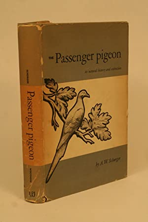 The Passenger Pigeon.: Schorger, A. W.