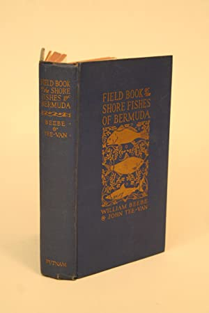 Field Book of the Shore Fishes of Bermuda.: Beebe, William
