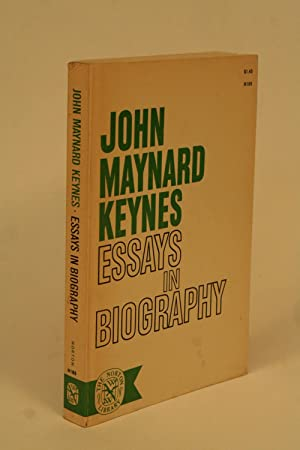 Essays in Biography.: Keynes, John Maynard