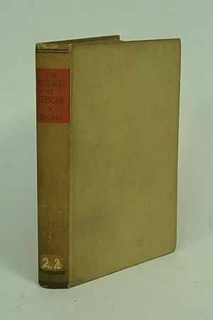 The Massacre of Glencoe.: Buchan, John