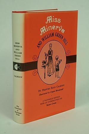 Miss Minerva and William Green Hill.: CALHOUN, Frances Boyd