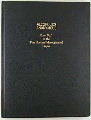 Alcoholics Anonymous.: WILSON, Bill].