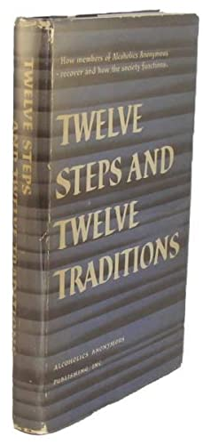 Twelve Steps and Twelve Traditions.: WILSON, Bill].