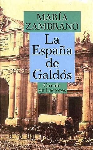 La España De Galdós: Maria Zambrano