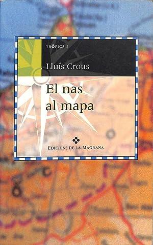 El Nas Al Mapa De Lluis Crous Como Nuevo 1996 Atina Libros