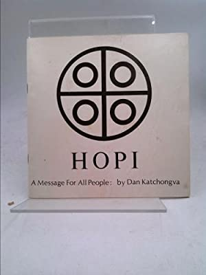 HOPI a Message for All People: Katchongva, Dan