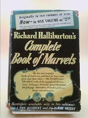 Richard Halliburton's Complete Book of Marvels: Richard Halliburton