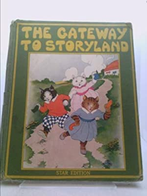 The Gateway to Storyland (STAR EDITION): Wally, Piper (edited)