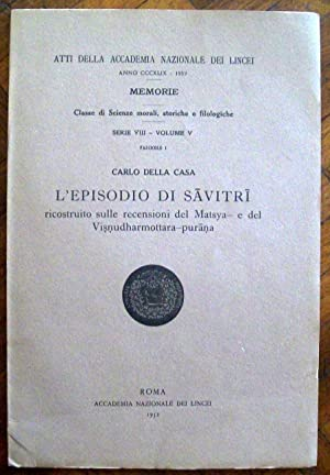 L'episodio di Savitri ricostuito recensioni del Matsya-: Della Casa, Carlo