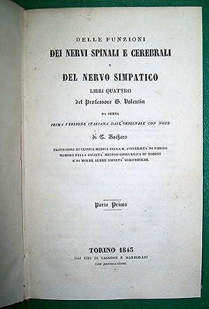 Delle funzioni dei nervi spinali e cerebrali: VALENTIN, Gabriel Gustav