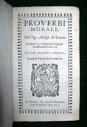 Proverbi morali. Tradotti in Italiano dal sig. Alessandro Adimari. Col testo Spagnolo a riscontro: ...