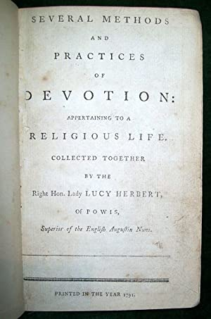 Several Methods and Practices of Devotions appertaining to a Religious Life