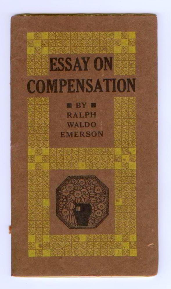 Essay In English Literature Essay On Compensation Emerson Ralph Waldo Health Essays also Essay On Terrorism In English Essay On Compensation By Emerson Ralph Waldo Roycrofters East  How To Start A Science Essay