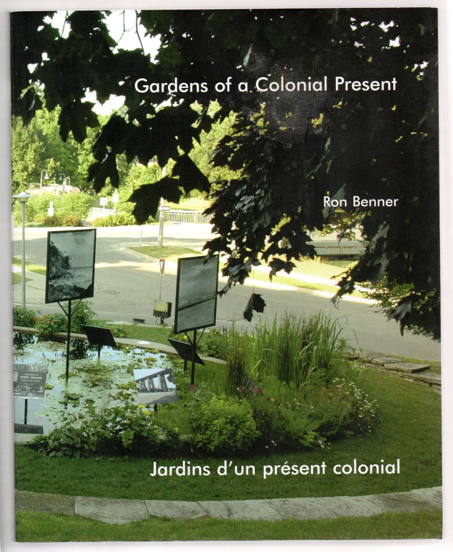 Gardens Of A Colonial Present/Jardins Du0027un Present Colonial: BENNER, ...