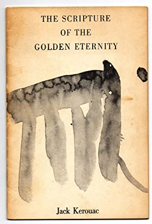 Scripture of the Golden Eternity: KEROUAC, Jack