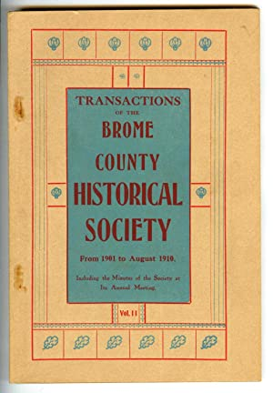 Transactions of the Brome County Historical Society From 1901 to August 1910. Including the Minut...