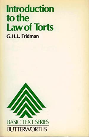 Introduction to the Law of Torts: FRIDMAN, G. H.