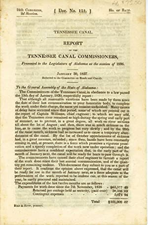 Report of the Tennessee Canal Commissioners, Presented to the Legislature of Alabama at the sessi...