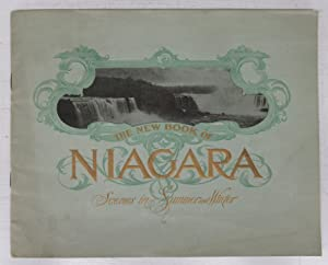 The New Book of Niagara: Scenes in Summer and Winter