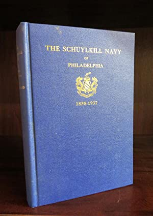The Schuylkill Navy of Philadelphia 1858-1937