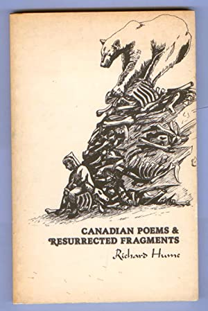 Canadian Poems & Resurrected Fragments